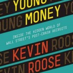 Book Review: Young Money by Kevin Roose